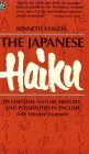 Japanese Haiku: Its Essential Nature, History, and Possibilities in English, With Selected Examples