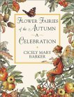 Flower Fairies of the Autumn Celebration (Flower Fairies)