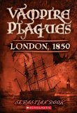London, 1850 (The Vampire Plagues I)