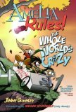 Amelia Rules! Volume 1: The Whole World's Crazy