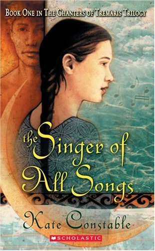 The Singer of All Songs (Chanters of Tremaris Trilogy, #1)