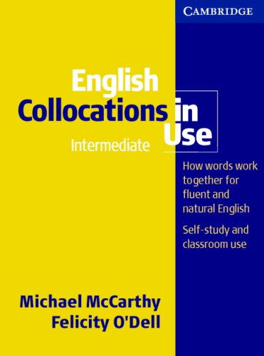 Cambridge - Michael McCarty - English Collocations In Use ...