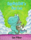 Dragon's Fat Cat: Dragon's Fourth Tale (Pilkey, Dav, Dragon Tales.)