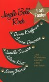 Jingle Bell Rock (Includes: Dean Brothers & Friend, #1; Men of Rogues Hollow, #1; Wilde, #3)