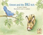 Ernest and the Big Itch (Ernest series)