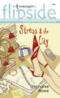 Stress & the City