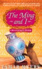 The Ming and I (Den of Antiquity Mystery, #3)