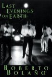 Last Evenings on Earth (New Directions Paperbook)