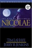 Nicolae: The Rise of Antichrist (Left Behind, Book 3)