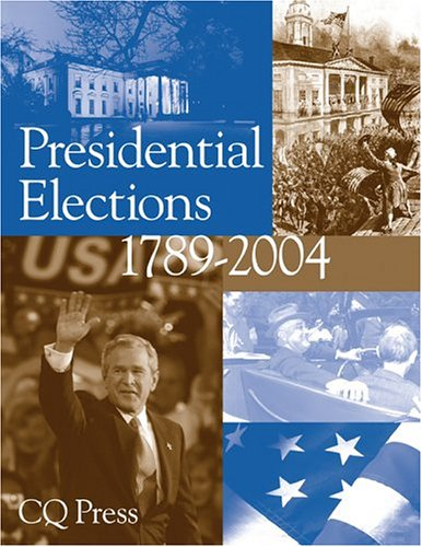 Presidential Elections 1789-2004