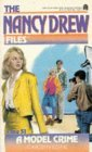 A Model Crime (The Nancy Drew Files, Case #51)