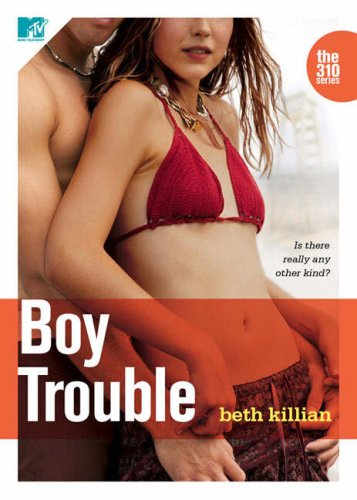 Boy Trouble (The 310, #3)