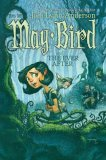 May Bird and the Ever After: Book One (Paperback)