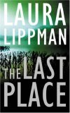The Last Place (Tess Monaghan, #7)
