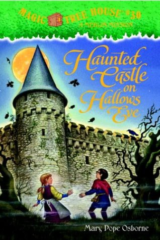 Haunted Castle on Hallow's Eve (Magic Tree House, #30)
