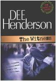 The Witness (Shield of Honor Series #1)