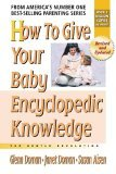 How To Give Your Baby Encyclopedic Knowledge: More Gentle Revolution (Gentle Revolution (Gentle Revolution Press))