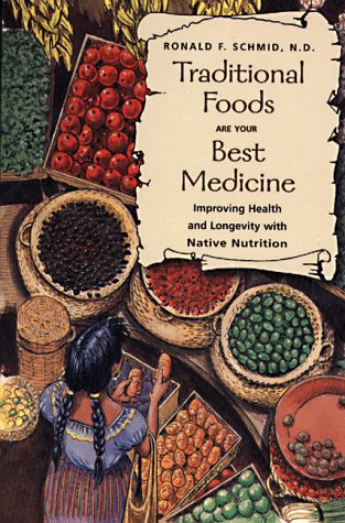 Traditional Foods Are Your Best Medicine book cover