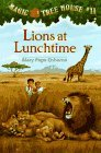 Lions at Lunchtime (Magic Tree House #11)