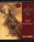 The Artist's Way: A Spiritual Path to Higher Creativity