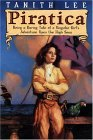 Piratica: Being a Daring Tale of a Singular Girl's Adventure Upon the High Seas
