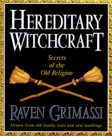 Hereditary Witchcraft: Secrets of the Old Religion by Raven ...