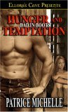 Hunger and Temptation (Bad in Boots, #1 and #1.5)