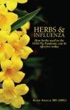 Herbs &amp; Influenza:  How Herbs Used in the 1918 Flu Pandemic Can Be Effective Today