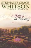 A Hilltop in Tuscany (Whitson, Stephanie Grace)