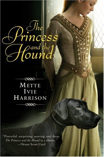 The Princess and the Hound (Princess, #1)