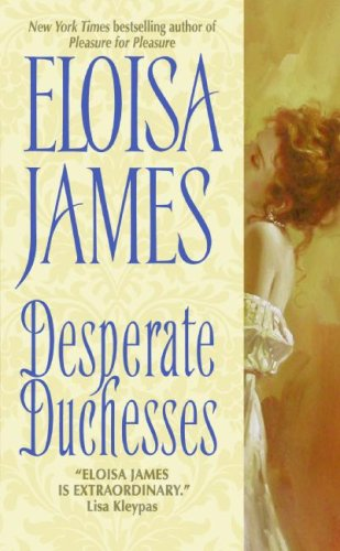 Desperate Duchesses (Desperate Duchesses, #1)
