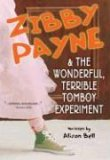 Zibby Payne &amp; the Wonderful, Terrible Tomboy Experiment