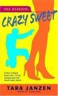 Crazy Sweet (Steele Street #6)