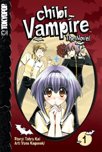 Chibi Vampire: The Novel Volume 1