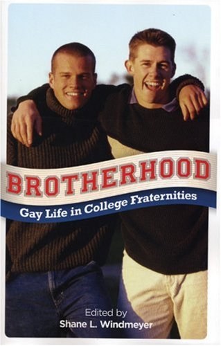 Brotherhood: Gay Life in
