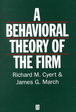 Behavioral Theory of the Firm by Richard M. Cyert - Reviews ...