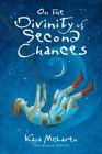 On The Divinity Of Second Chances