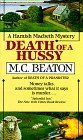 Death of a Hussy (Hamish Macbeth Mystery, Book 5)