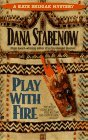 Play with Fire (Kate Shugak, Book 5)