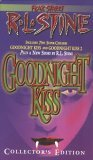 Collector's Edition: Goodnight Kiss (Fear Street - Super Chillers, #3, #10)