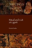 Ritual and Cult at Ugarit (Writings from the Ancient World) (Writings from the Ancient World)