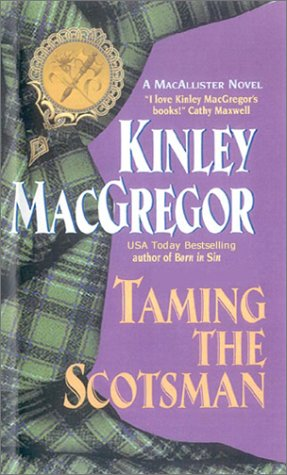 Taming the Scotsman (Brotherhood/MacAllister, #4)