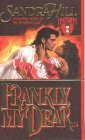 Frankly, My Dear (Creole Historical, #1) (Timeswept)