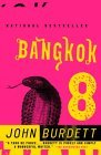 Bangkok 8: A Novel (Sonchai Jitpleecheep Series #1)