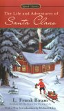 The Life and Adventures of Santa Claus (Signet Classics)