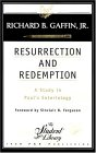 Resurrection and Redemption: A Study in Paul's Soteriology