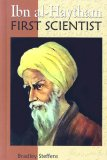 Ibn Al-Haytham: First Scientist