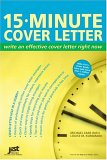 15 Minute Cover Letter: Write An Effective Cover Letter Right Now (Jist's Help in a Hurry)