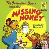 The Berenstain Bears and the Missing Honey (First Time Books)
