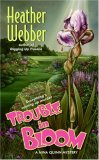 Trouble in Bloom (Nina Quinn Mystery, Book 4)